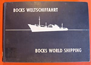 Bocks Weltschiffahrt/Bocks World Shipping