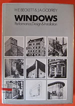 Windows: Performance, Design, and Installation