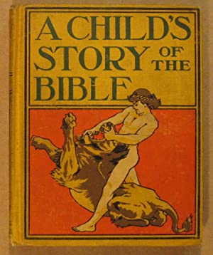 A Child's Story of the Bible
