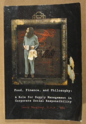 Food, Finance and Philosophy: A Role for Supply Management in Corporate Responsibility