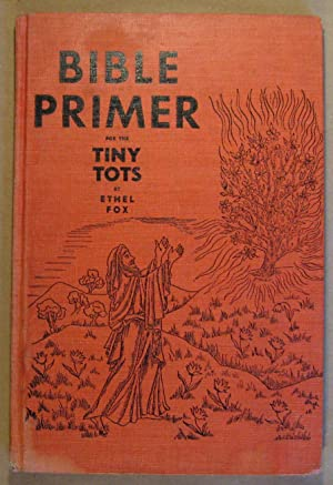 Bible Primer for the Tiny Tots