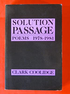 Solution Passage: Poems, 1978-1981