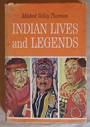 Indian Lives and Legends