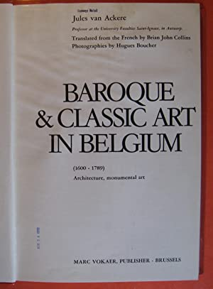 Baroque & Classical Art in Belgium (1600 - 1789) Architecture, Monumental Art