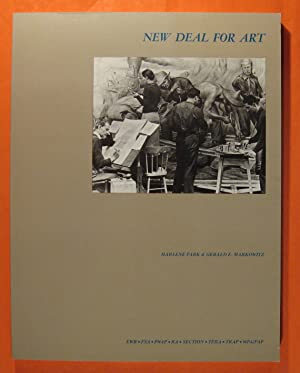 New Deal for Art: The Government Art Projects of the 1930's with Examples from New Your City and ...
