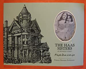 The Haas Sisters of Franklin Street: A Look Back with Love