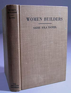 Women Builders: Daniel, Sadie Iola