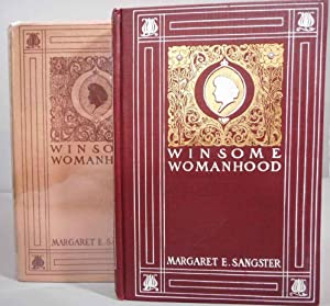 Winsome Womanhood: Familiar Talks on Life and: Sangster, Margaret E.