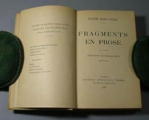 Fragments en prose. Translated by Maurice Betz: Rilke, Rainer Maria