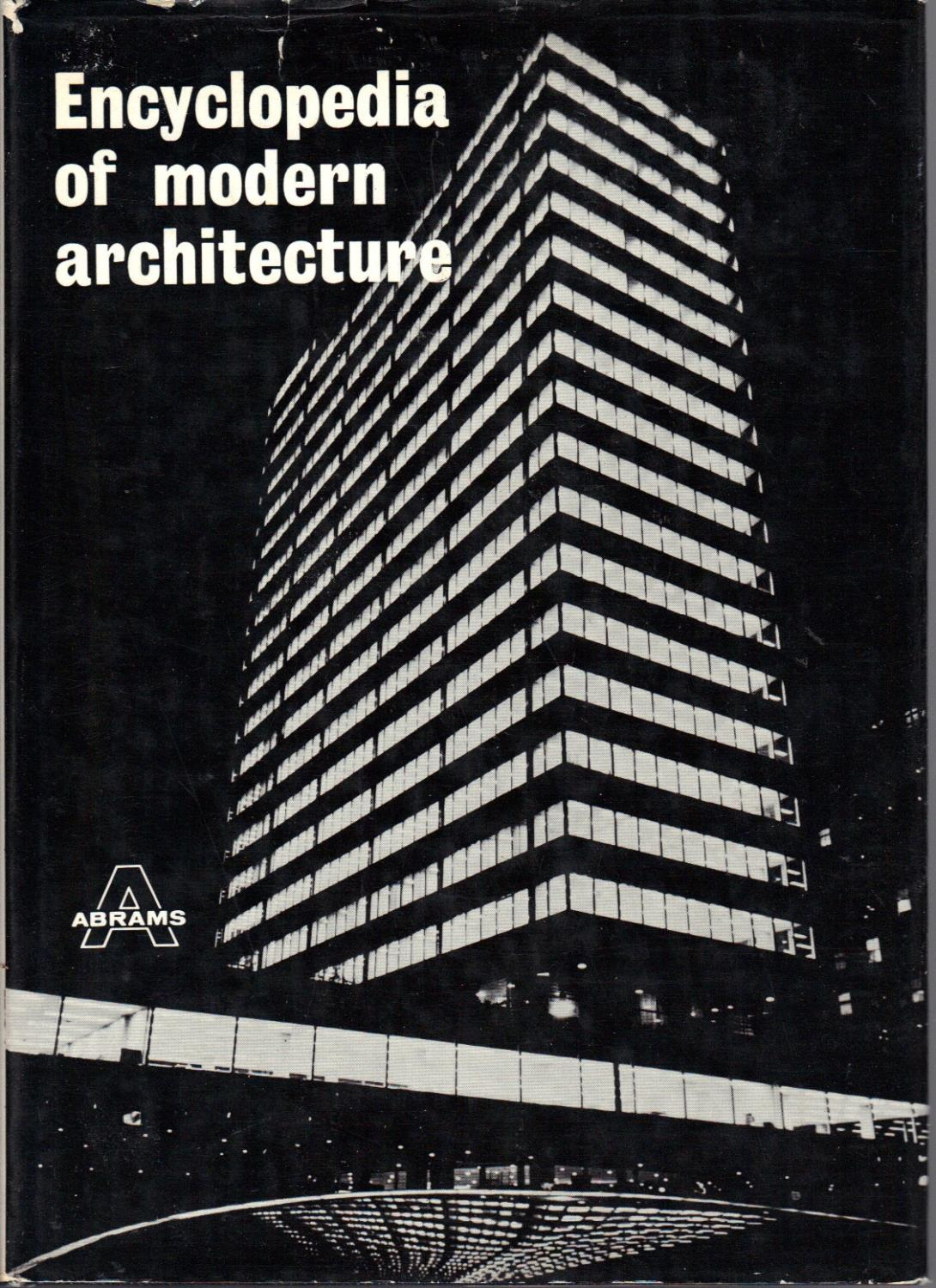 Modern Architecture Encyclopedia encyclopedia of modern architecturepehnt, wolfgang: harry n