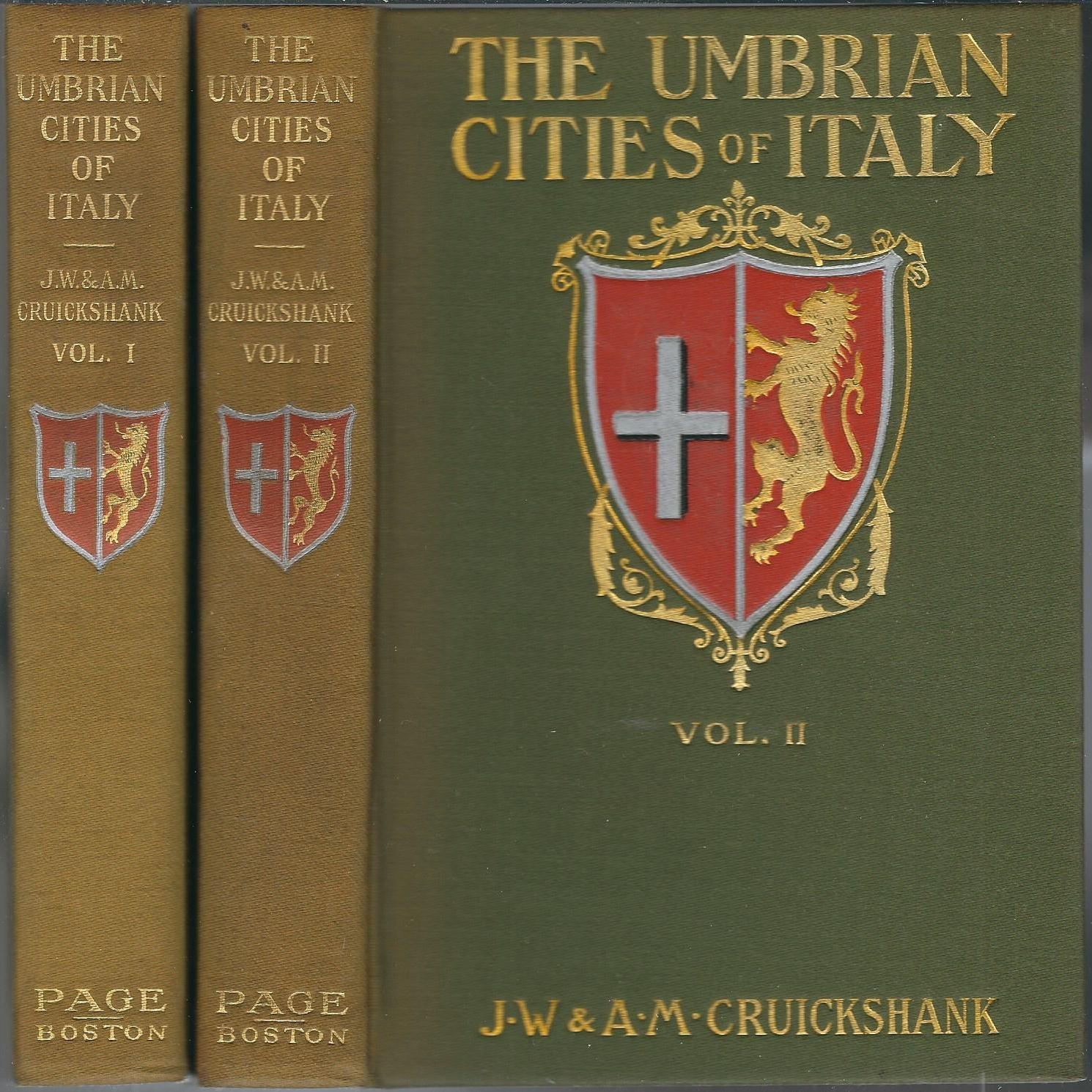 The Umbrian Cities of Italy Cruickshank, J. W.; Cruickshank, A. M.