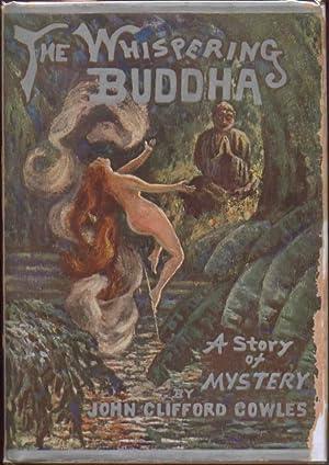The Whispering Buddha: Cowles, John Clifford