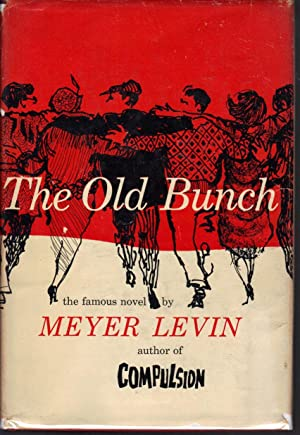 The Old Bunch: Levin, Meyer
