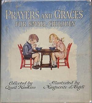 Prayers and Graces for Small Children: D'Angeli, Marguerite ; [ De Angeli ] (illustrator) ; Quail ...