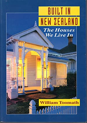 Built in New Zealand : The Houses We Live in