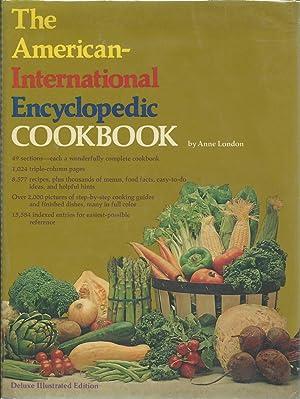 The American International Encyclopedic Cookbook: London, Anne (Editor in Chief) ; Homemakers ...