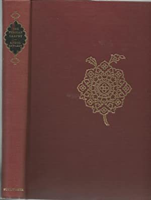 The Persian Carpet: A Survey of the: Edwards, A. Cecil