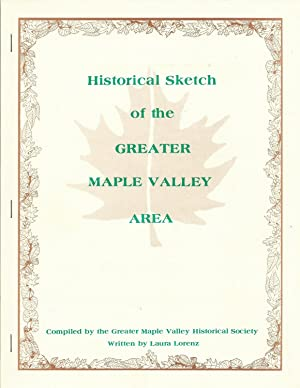 Historical Sketch of the Greater Maple Valley: Lorenz, Laura