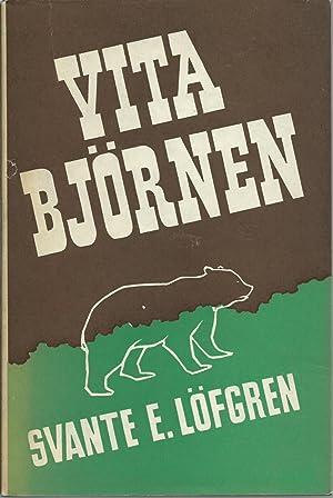 Vita Bjornen: Lofgren, Svante E.