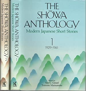 The Showa Anthology: Modern Japanese Short Stories : 1929-1984 - Two Volumes