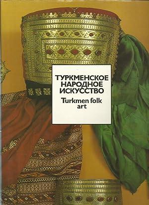 Turkmen Folk Art / Turkmenskoye Narodnoye Iskusstvo: Medzhitova, Elmira