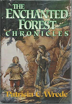 The Enchanted Forest Chronicles : Dealing with: Wrede, Patricia C.