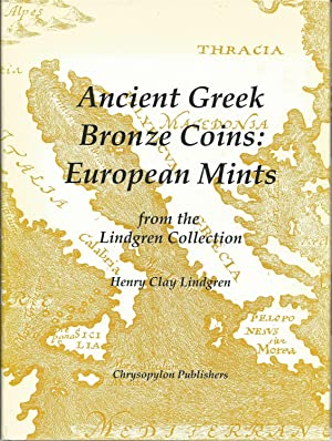 Ancient Greek Bronze Coins: European Mints from: Lindgren, Henry Clay