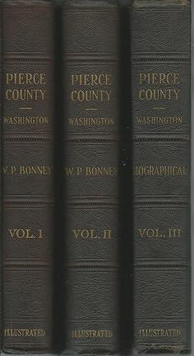 History of Pierce County, Washington - Three Volume Set: Bonney, W. P.