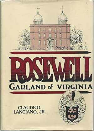 Rosewell: Garland of Virginia: Lanciano, Claude O.