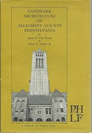 Landmark Architecture of Allegtheny County Pennsylvania
