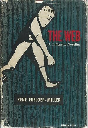 The Web: A Trilogy of Novellas: Fueloep-Miller, Rene