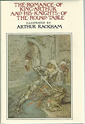 The Romance of King Arthur and His: Malory, Sir Thomas
