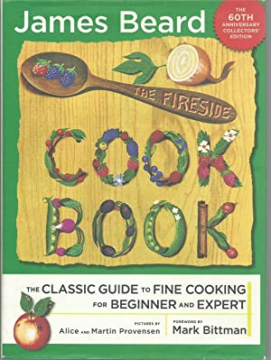 The Fireside Cook Book: The Classic Guide: Beard, James
