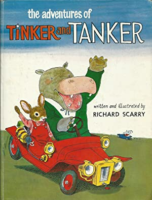 The Adventures of Tinker and Tanker: A Reissue of Tinker and Tanker, Tinker and Tanker Out West, ...