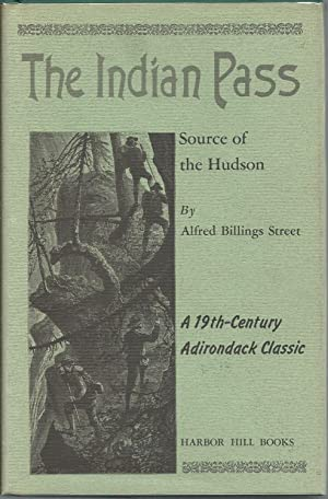 The Indian Pass: Street, Alfred B.