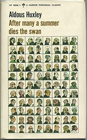 After Many a Summer Dies the Swan: Huxley, Aldous
