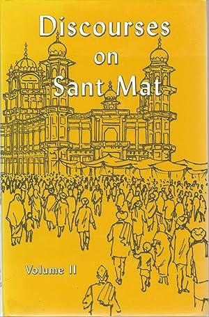 Discourses on Sant Mat Volume II: Sardar Bahadur Jagat