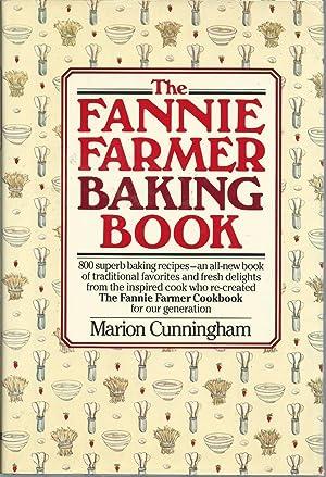 The Fannie Farmer Baking Book: Cunningham, Marion