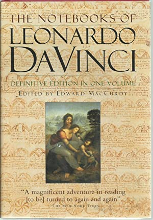 The Notebooks of Leonardo Da Vinci: Da Vinci, Leonardo;