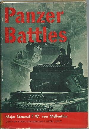 Panzer Battles A Study of the Employment of Armor in the Second World War: Von Mellenthin, Major ...