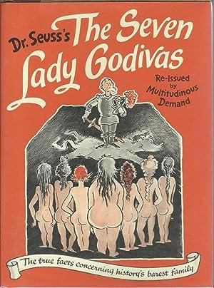 The Seven Lady Godivas: The True Facts: Seuss, Dr.