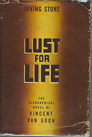 Lust for Life: The Novel of Vincent: Stone, Irving