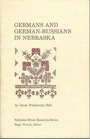 Germans and German-Russians in Nebraska: A research guide to Nebraska ethnic studies (Nebraska ...