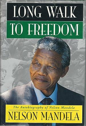 Long Walk to Freedom: The Autobiography of: Mandela, Winnie