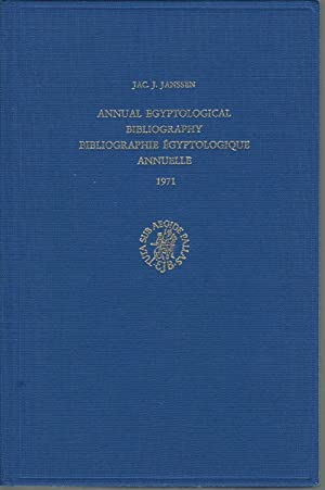 Annual Egyptological Bibliography 1971: Janssen, Jac. J.