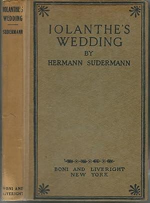 Iolanthe's Wedding: Sudermann, Hermann