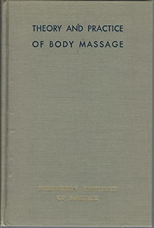 Theory and Practice of Body Massage