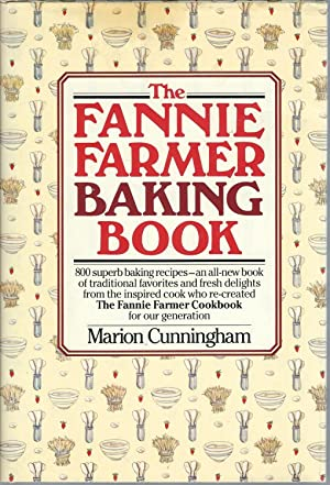 The Fannie Farmer Baking Book: Cunningham, Marion
