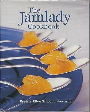 The Jamlady Cookbook: Alfeld, Beverly Ellen Schoonmaker