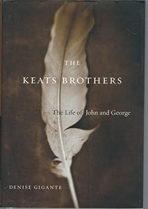 The Keats Brothers: The Life of John: Gigante, Denise